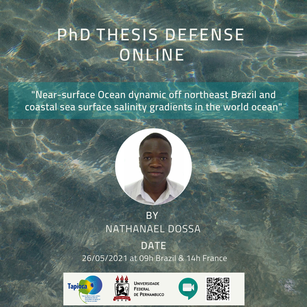 """PhD Thesis Defense """"Near-surface Ocean dynamic off northeast Brazil and coastal sea surface salinity gradients in the world ocean"""""""