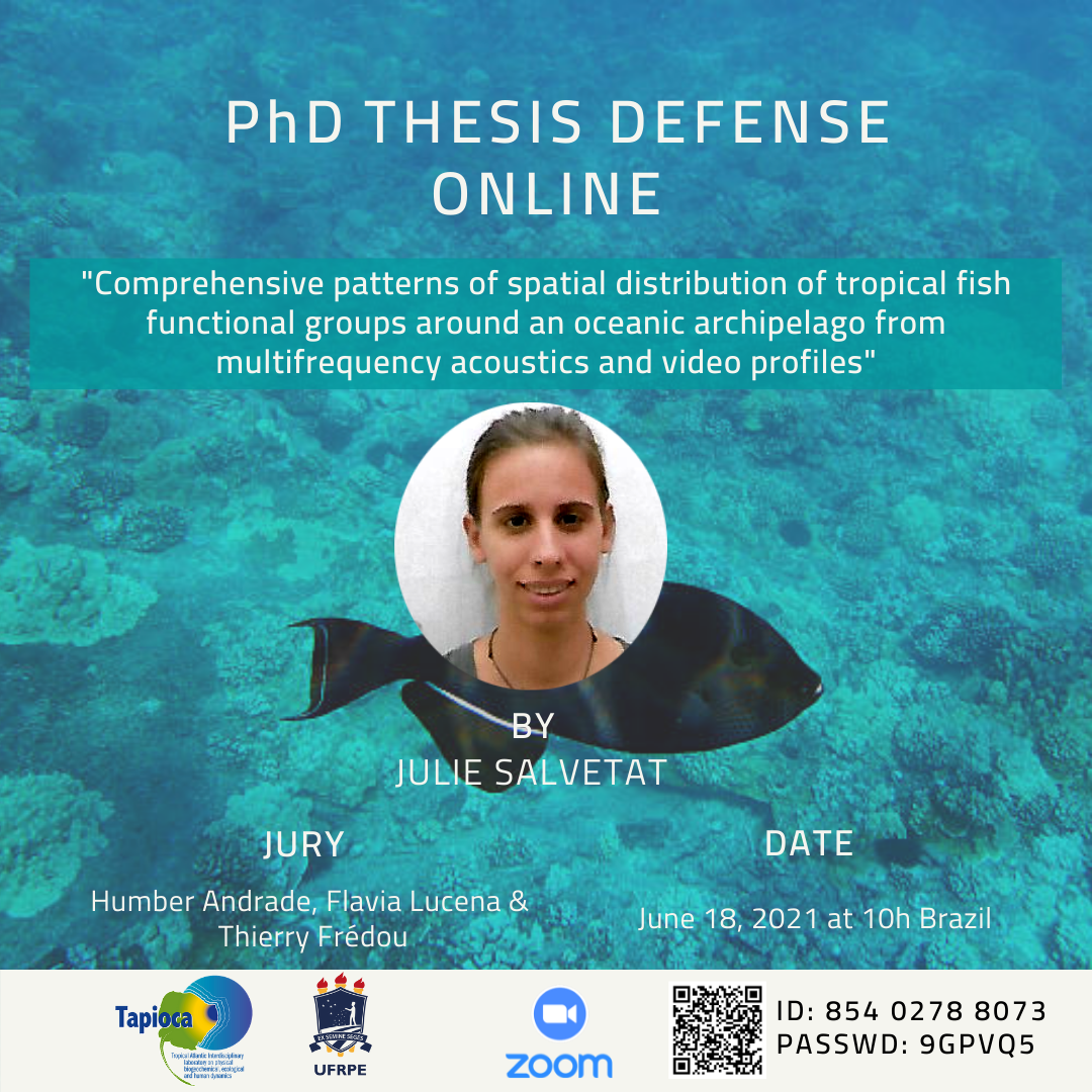 """PhD Thesis Qualification: """"Comprehensive patterns of spatial distribution of tropical fish functional groups around an oceanic archipelago from multifrequency acoustics and video profiles"""""""